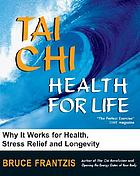 Tai Chi Health For Life