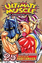 Ultimate muscle : the Kinnikuman legacy. Battle 25