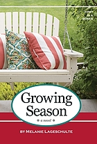 Growing season : a novel