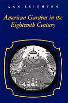 American gardens in the eighteenth century :