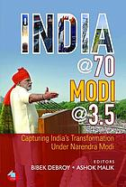 India@70 Modi@3.5 : capturing India's transformation under Narendra Modi
