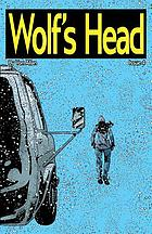 WOLF'S HEAD : issue 4.
