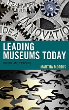 Leading Museums Today: Theory and Practice