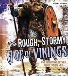 The Rough, stormy age of Vikings : the disgusting details about Viking life