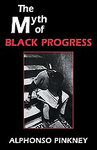The myth of Black progress