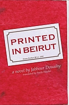 Printed in Beirut : a novel