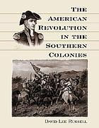 The American Revolution in the Southern colonies