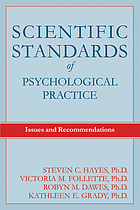 Scientific standards of psychological practice : issues and recommendations