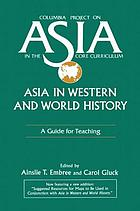 Asia in western and world history : a guide for teaching
