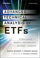 Advanced technical analysis of ETFs : strategies and market psychology for serious traders