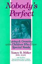 Nobody's perfect : living and growing with children who have special needs
