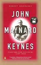 John Maynard Keynes. Vol. 3, Fighting for freedom, 1937-1946