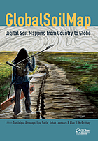 GlobalSoilMap - Digital Soil Mapping from Country to Globe : Proceedings of the Global Soil Map 2017 Conference, July 4-6, 2017, Moscow, Russia
