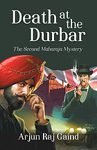 Death at the Durbar : a Maharaja mystery