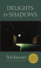 Delights & shadows : poems