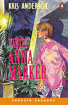 Wanted: Anna Marker
