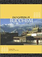 Encyclopedia of Buddhism. Vol. 1, A-L
