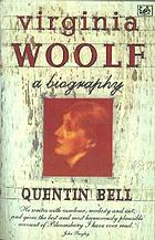 Virginia Woolf : a biography
