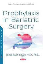 Prophylaxis in bariatric surgery