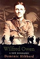 Wilfred Owen : a new biography
