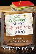 Close encounters of the third-grade kind : thoughts on teacherhood
