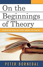 On the beginnings of theory : deconstructing broken logic in Grice, Habermas, and Stuart Mill