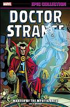 Doctor Strange : master of the mystic arts Volume 1, 1963-1966