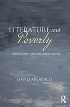 Literature and Poverty : From the Hebrew Bible to the Second World War.