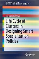 Life cycle of clusters in designing smart specialization policies