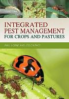 Integrated pest management for crops and pastures