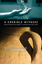 A credible witness : reflections on power, evangelism and race