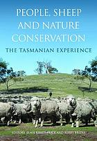 People, sheep and nature conservation : the Tasmanian experience