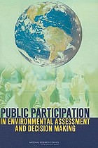 Public Participation in Environmental Assessment and Decision Making.