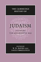 The Cambridge history of Judaism / 2 The Hellenistic age.