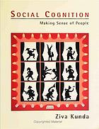 Social cognition : making sense of people