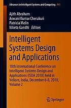Intelligent Systems Design And Applications 18th International Conference On Intelligent Systems Design And Applications Isda 2018 Held In Vellore India December 6 8 2018 Volume 2 Ebook 2020 Worldcat Org