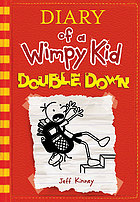 Double down : Diary of a Wimpy Kid Series, Book 11