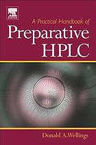 A practical handbook of preparative HPLC $c.