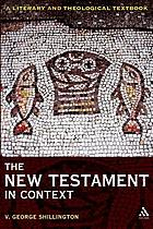 The New Testament in context : a literary and theological textbook