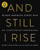 And still I rise : Black America since MLK