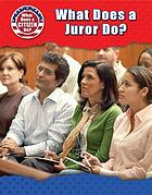 What does a juror do?