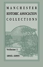 Manchester Historic Association collections.