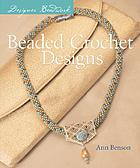 Designer beadwork : beaded crochet designs