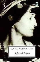 Anna Akhmatova: Selected Poems.