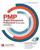 PMP Project Management Professional Study Guide, Fifth Edition