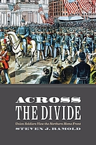 Across the divide : Union soldiers view the northern home front