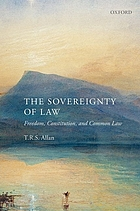 The sovereignty of law : freedom, constitution and common law