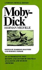 Moby-Dick : an authoritative text, reviews and letters