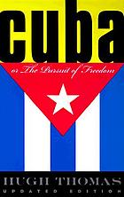 Cuba, or, The pursuit of freedom