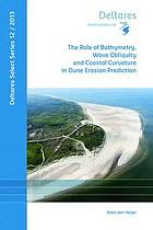 The role of bathymetry, wave obliquity and coastal curvature in dune erosion prediction